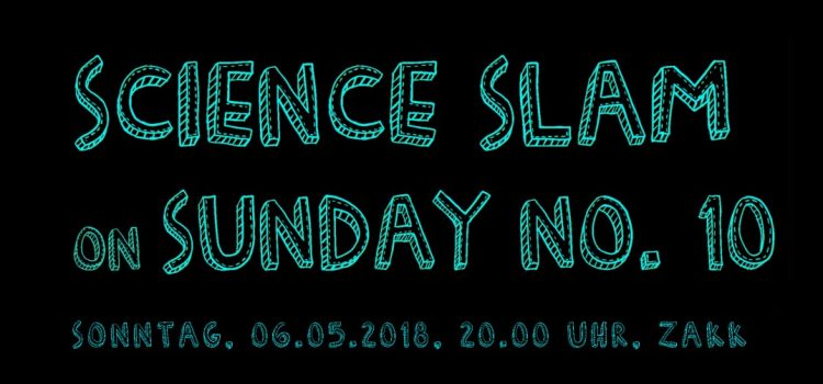 Wir sind DA! Header_8-Kopie-750x350 Science Slam on Sunday No. 10 Science Slam Veranstaltung