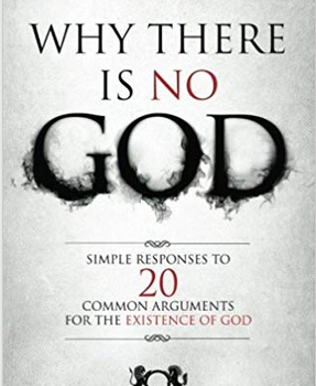 Wir sind DA! 2019-07-07-22_26_32-Why-There-Is-No-God_-Simple-Responses-to-20-Common-Arguments-for-the-Existence-o-287x350 Why There Is No God Buchempfehlung